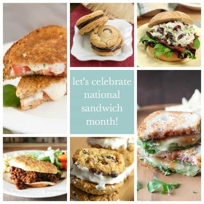 August is National Sandwich Month! Let's celebrate with delicious sandwiches for every meal!