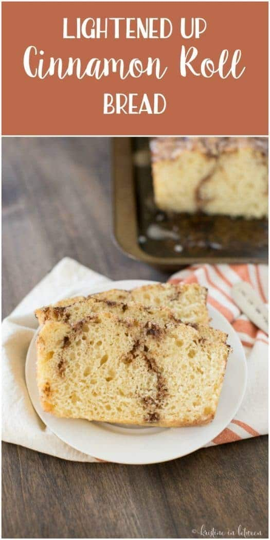 Delicious lightened up cinnamon roll breakfast bread!