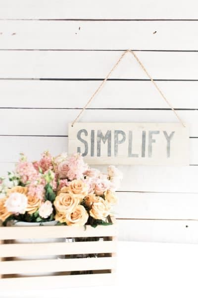 5 ways to simplify your life, easily!